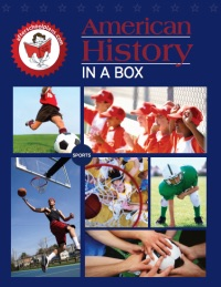 American History in a Box Sports Edition
